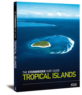 Stormrider Surf Guide Tropical Islands